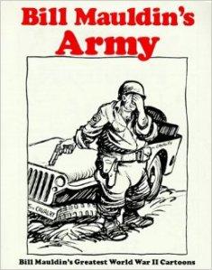 Bill Mauldin's Army Book Cover